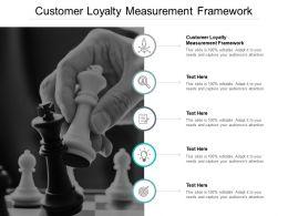 Customer Loyalty Measurement Framework Ppt Powerpoint Presentation Portfolio Graphic Tips Cpb