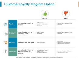 Customer Loyalty Program Option Discount Ppt Powepoint Slides