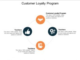 Customer Loyalty Program Ppt Powerpoint Presentation Inspiration File Formats Cpb