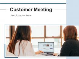 Customer Meeting Presentation Engagement Organization Employee Requirement