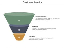 Customer Metrics Ppt Powerpoint Presentation Inspiration Templates Cpb
