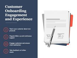 Customer Onboarding Engagement And Experience Presentation Ideas
