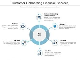Customer Onboarding Financial Services Ppt Powerpoint Presentation Layouts Topics Cpb