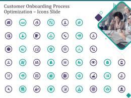 Customer Onboarding Process Optimization Icons Slide