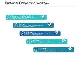Customer Onboarding Workflow Ppt Powerpoint Presentation Infographics Cpb