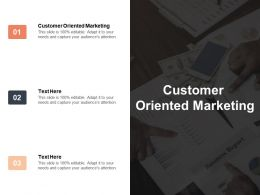 Customer Oriented Marketing Ppt Powerpoint Presentation Layouts Rules Cpb