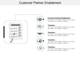 Customer Partner Enablement Ppt Powerpoint Presentation Ideas File Formats Cpb