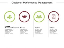 Customer Performance Management Ppt Powerpoint Presentation Pictures Slide Cpb