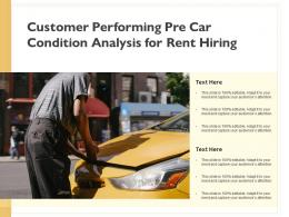 Customer Performing Pre Car Condition Analysis For Rent Hiring