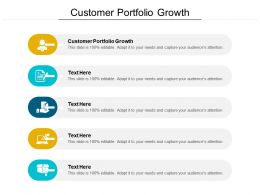 Customer Portfolio Growth Ppt Powerpoint Presentation Outline Graphics Design Cpb