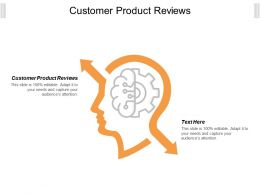 Customer Product Reviews Ppt Powerpoint Presentation File Images Cpb
