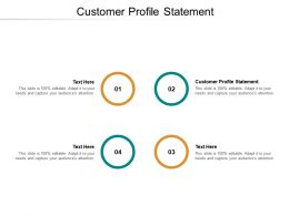 Customer Profile Statement Ppt Powerpoint Presentation Gallery Design Templates Cpb