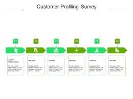Customer Profiling Survey Ppt Powerpoint Presentation Show Portrait Cpb
