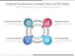 Customer Questionnaire Customer Facts Doc Ppt Slides