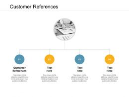 Customer References Ppt Powerpoint Presentation Inspiration Sample Cpb