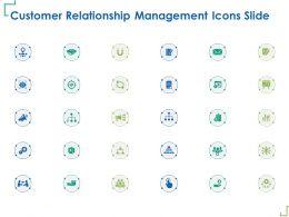 Customer Relationship Management Icons Slide Ppt Powerpoint Presentation Slides Slideshow