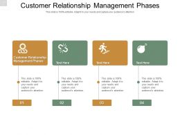Customer Relationship Management Phases Ppt Powerpoint Presentation Pictures Cpb