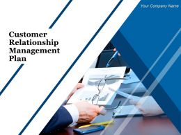 Customer Relationship Management Plan Powerpoint Presentation Slides