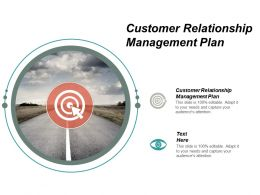 Customer Relationship Management Plan Ppt Powerpoint Presentation Pictures Mockup Cpb