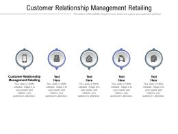 Customer Relationship Management Retailing Ppt Powerpoint Presentation Pictures Cpb