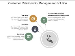 Customer Relationship Management Solution Ppt Powerpoint Presentation Pictures Objects Cpb