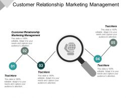 Customer Relationship Marketing Management Ppt Powerpoint Presentation Ideas Elements Cpb