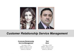 Customer Relationship Service Management Ppt Powerpoint Presentation Model Show Cpb