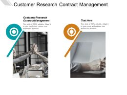 Customer Research Contract Management Ppt Powerpoint Presentation Summary Slide Portrait Cpb