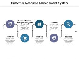 Customer Resource Management System Ppt Powerpoint Presentation Slides Inspiration Cpb