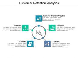 Customer Retention Analytics Ppt Powerpoint Presentation Infographic Template Visuals Cpb