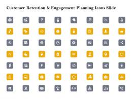 Customer Retention And Engagement Planning Icons Slide Ppt Demonstration