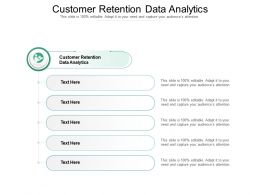 Customer Retention Data Analytics Ppt Powerpoint Presentation Layouts Background Images Cpb
