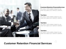 Customer Retention Financial Services Ppt Powerpoint Presentation Inspiration Cpb