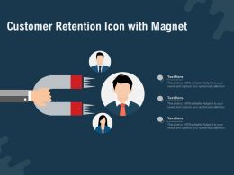 Customer Retention Icon With Magnet