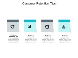 Customer Retention Tips Ppt Powerpoint Presentation Icon Outfit Cpb