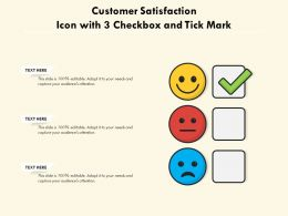 Customer Satisfaction Icon With 3 Checkbox And Tick Mark