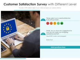 Customer Satisfaction Survey With Different Level