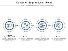 Customer Segmentation Retail Ppt Powerpoint Presentation File Background Cpb