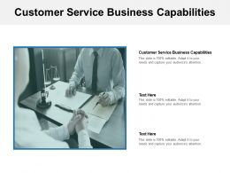 Customer Service Business Capabilities Ppt Powerpoint Presentation Model Graphics Cpb