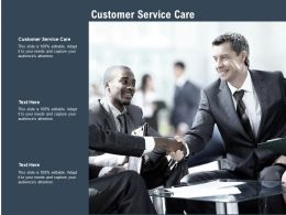 Customer Service Care Ppt Powerpoint Presentation Pictures Brochure Cpb