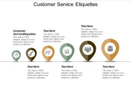 Customer Service Etiquettes Ppt Powerpoint Presentation Slides Graphics Example Cpb