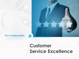 Customer Service Excellence Powerpoint Presentation Slides
