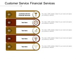 Customer Service Financial Services Ppt Powerpoint Presentation Gallery Show Cpb