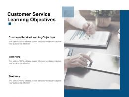 Customer Service Learning Objectives Ppt Powerpoint Presentation Summary Cpb