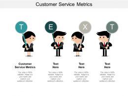 Customer Service Metrics Ppt Powerpoint Presentation File Demonstration Cpb
