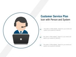 Customer Service Plan Icon With Person And System