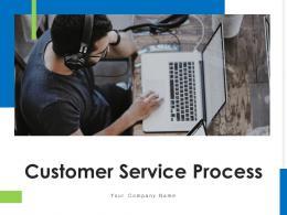 Customer Service Process Customer Segments Analyze Process Connect Customer