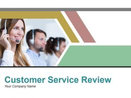 Customer Service Review Powerpoint Presentation Slides