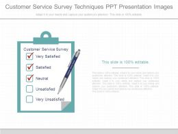 Customer Service Survey Techniques Ppt Presentation Images