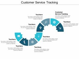 Customer Service Tracking Ppt Powerpoint Presentation File Display Cpb
